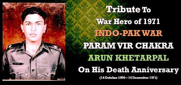 War Hero 2nd Lt. Arun Khetarpa
