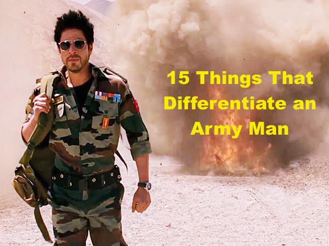 15 Things That Differentiate an Army Man
