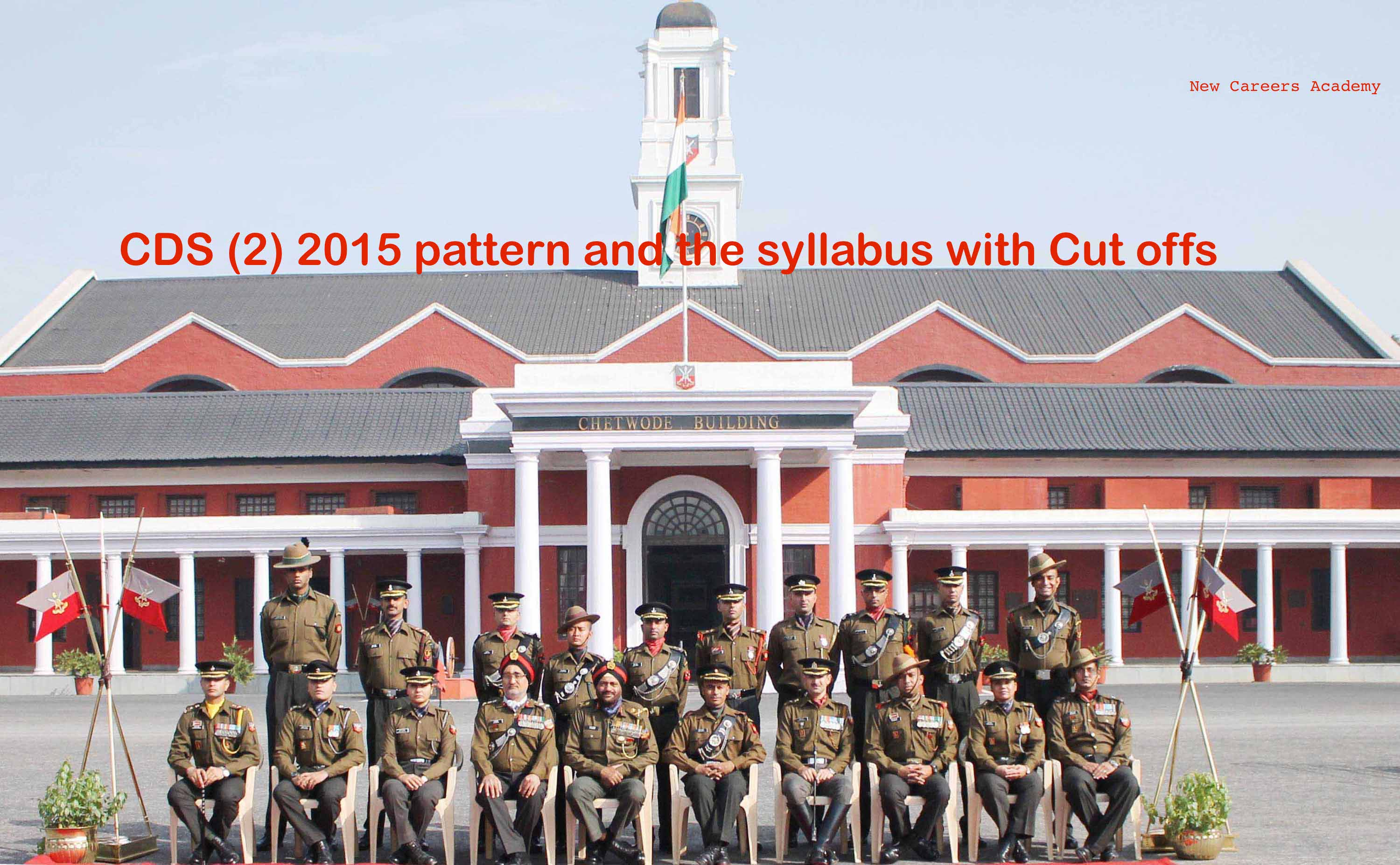 CDS (2) 2015 pattern and the syllabus with Cut offs