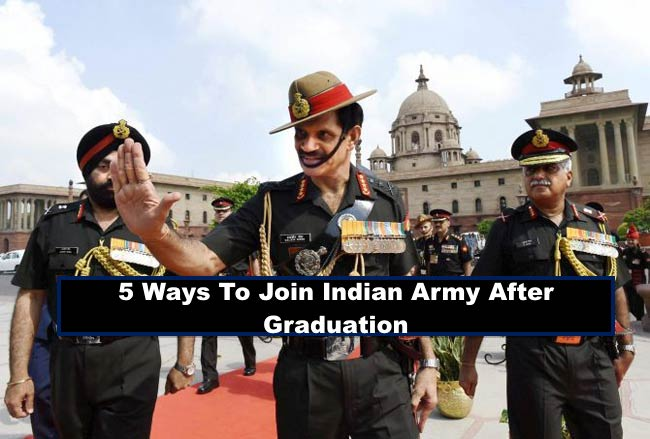 5 ways To Join Indian Army After Graduation
