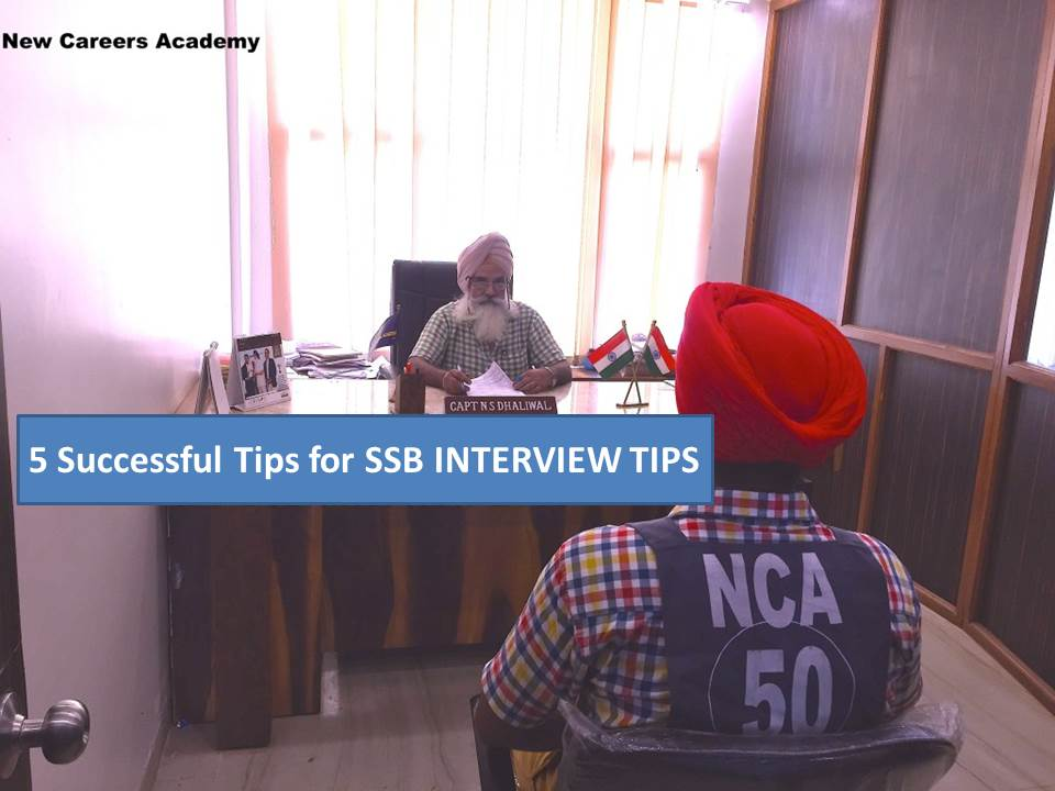 5 Successful Tips for SSB INTERVIEW TIPS