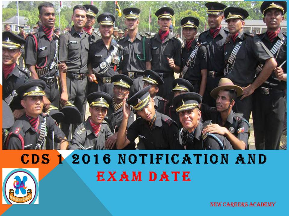 CDS 1 2016 Notification and Exam Date