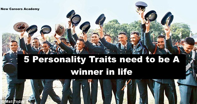 5 Personality Traits need to be A winner in life