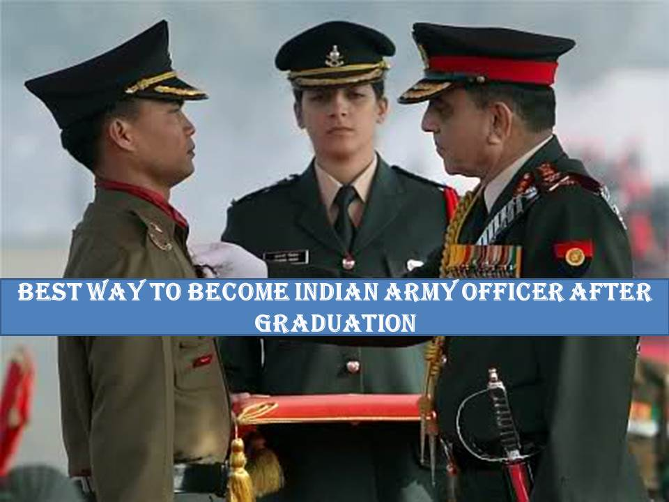how to become Indian army officer?