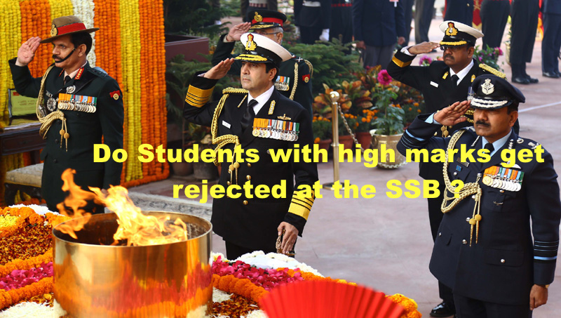 Do Students with high marks get rejected at the SSB ?