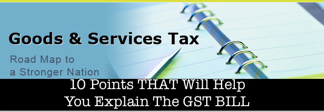 Goods and Service Tax Explained