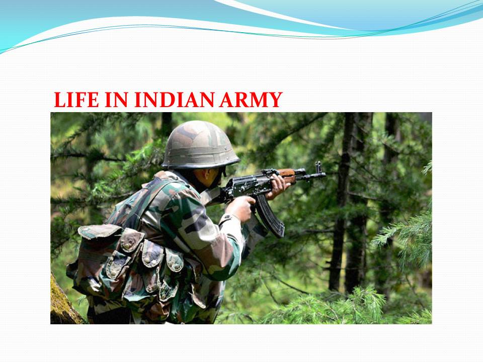 life in Indian army
