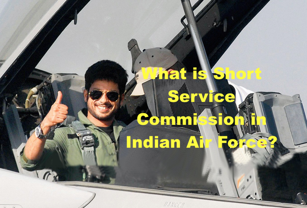 What is Short Service Commission in Indian Air Force?