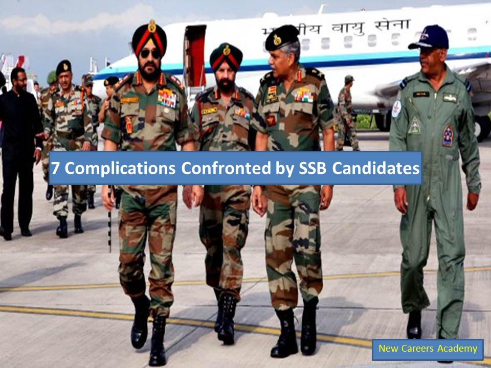 7 Complications Confronted by SSB Candidate