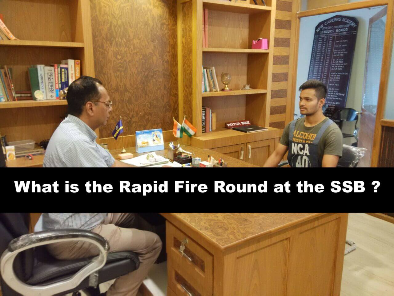 Rapid Fire Round in SSB Interview