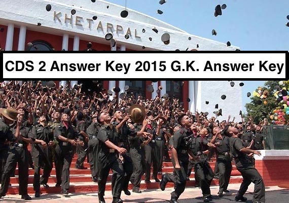 CDS 2 Answer Key 2015 G.K. Answer Key