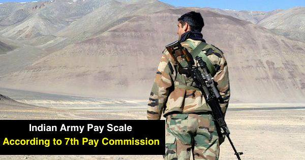 INDIAN ARMY PAY SCALE (According to 7 th Pay commission)
