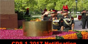 UPSC CDS 1 -2017 Notification