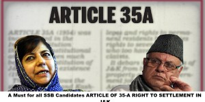A Must for all SSB Candidates ARTICLE OF 35-A RIGHT TO SETTLEMENT IN J&K