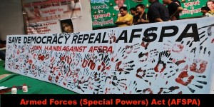 Armed Forces (Special Powers) Act (AFSPA)