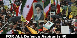 For All Defence Aspirants 40 Years Of Islamic Revloution In Iran