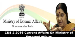 CDS 2 2016 Current Affairs Ministry of External Affairs