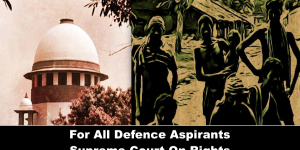 For All Defence Aspirants Supreme Court/High Court Verdicts-NCA ACADEMY