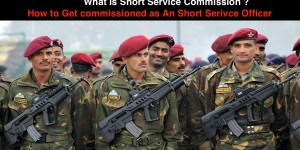 What is Short service commission In Indian Army ?