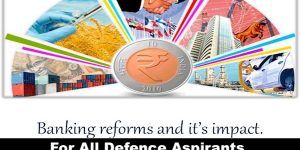For All Defence Candidates BANKING REFORMS Economy Part -3