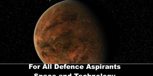 For All Defence Aspirants Current affairs Space GSAT and Barnard star