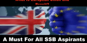 What Is European Union and Brexit ? A must for SSB Aspirants