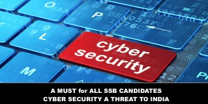 A must for all SSB Candidates Cyber Security In India