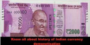 Know all about history of Indian currency demonetisation