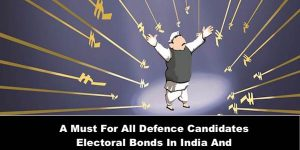 A Must for All Defence Candidates Elections In India And The Electoral Reforms