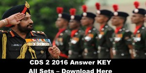 UPSC CDS (2) Answer Keys 2016 – All Sets – Download Here