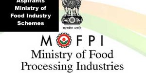For All Defence Aspirants Regarding Ministry of Food Processing Industries