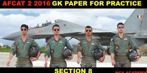 AFCAT 2 2016 GK PAPER for PRACTICE SECTION 8