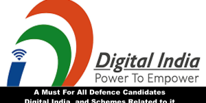 For all Defence Candidates  Digital Indian Scheme