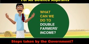 For All Defence Aspirants Doubling Farmer's Income :An analysis