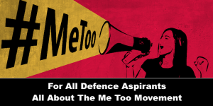 For All Defence Aspirants Know All about the ME too movement